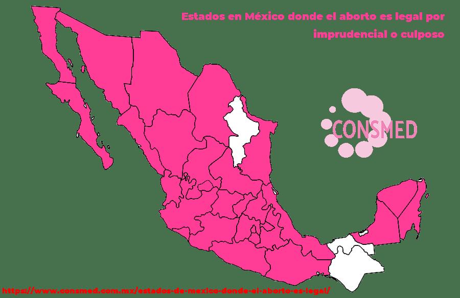 Estados en México donde el aborto es legal por imprudencial o culposo